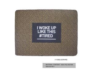 """Wholesale: I woke up like this #tired 45""""x62"""" fleece blanket"""