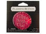 Girls Night Out Flashing Button